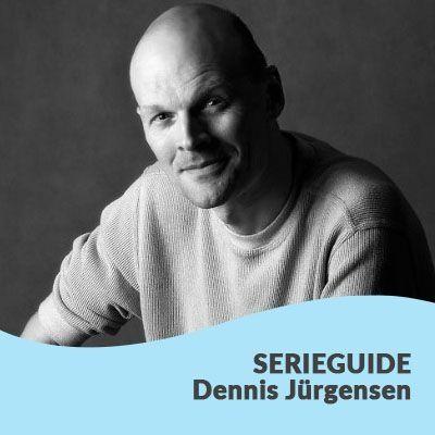 Serieguide Dennis Jurgensen