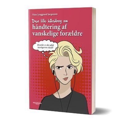 'Den lille håndbog om håndtering af vanskelige forældre' af Nina Lynggard Jørgensen