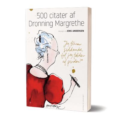 '500 citater af dronning Margrethe' af Jens Andersen
