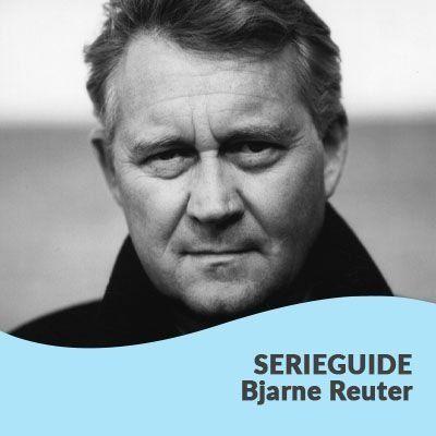 Rækkefølgen på Bjarne Reuters bøger