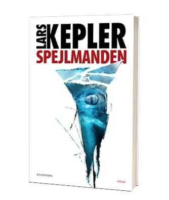 'Spejlmanden' af Lars Kepler