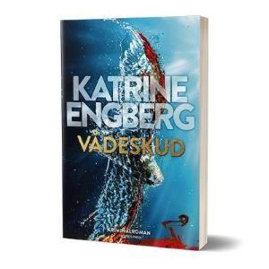 'Vådeskud' af Katrine Engberg