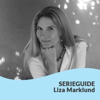 Serieguide Liza Marklund