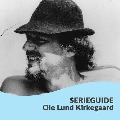 Se Ole Lund Kirkegaards serieguide hos Saxo