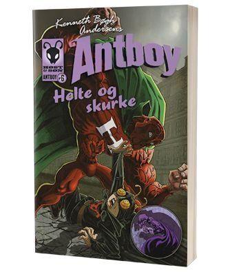 'Antboy - Helte og skurke' af Kenneth Bøgh Andersen