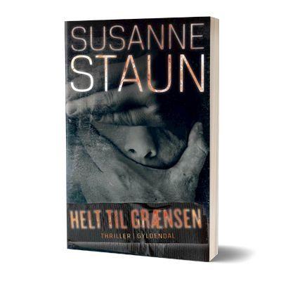 'Helt til grænsen' af Susanne Staun