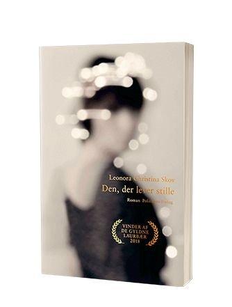'Den der lever stille' bog af Leonora Christina Skov