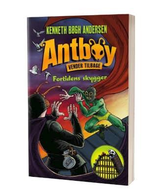 'Antboy vender tilbage 2 - Fortidens skygger' af Kenneth Bøgh Andersen